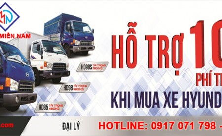 Khuyến Mãi 100% Thuế Trước Bạ Cho Xe Tải Hyundai HD85-HD98-HD98s