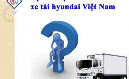 Chúng Ta Có Nên mua Xe Tải Hyundai Việt Nam