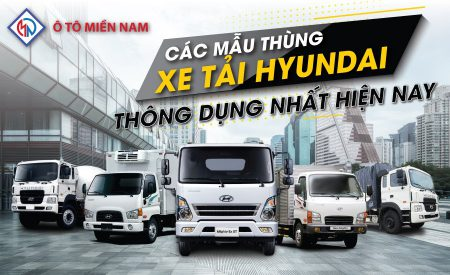 Các Mẫu Thùng Xe Tải Hyundai Thông Dụng Nhất Hiện Nay